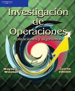 Investigación de Operaciones Aplicaciones y Algoritmos