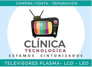 Televisores Lcd Led Plasma Reparacion,compra Y Venta