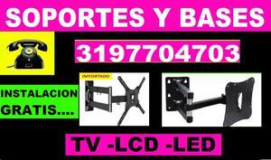 BASES Y SOPORTES PARA TV, LCD, LED, PLASMA, SMART TV, FULL