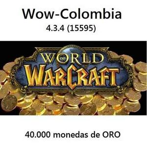 Oro - Wow Colombia Servidor Privado )