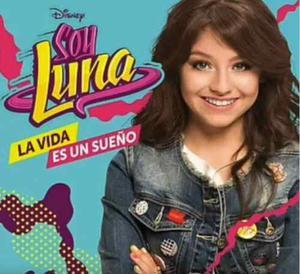 Soy Luna - La Vida Es Un Sueño (nuevo Álbum Digital )