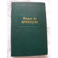 Libro Poemas De Antioquia