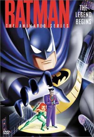 Batman - La Serie Animada - La Leyenda Comienza