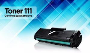 Toner 111s Genérico Para Samsung Xpress w/w /fw