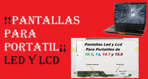 Vendo !!Pantallas Para Portatil¡¡ Led y Lcd