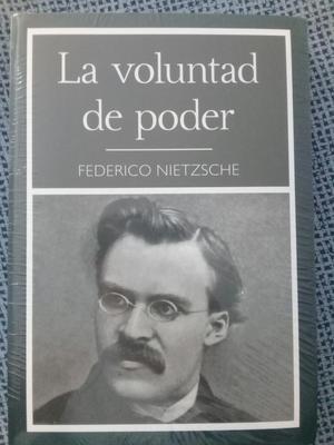 La Voluntad de Poder Frederich Nietzsche