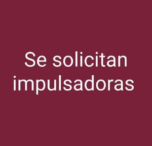 Se Solicitan Impulsadoras - Bogotá