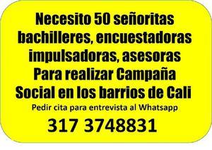 NECESITO ENCUESTADORAS, IMPULSADORAS Y ASESORAS - Cali