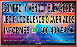 COMPRO VENDO TELEVISORES LED, LCD.