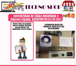 Convertidor De Fibra Monomodo A Ethernet Gigabit. Raisecom