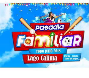Desde Palmira Pasadia al LAGO Calima Julio - Agosto