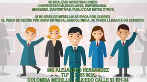 SE REALIZAN INVESTIGACIONES UNIVERSITARIOS, ESCOLARES ETC