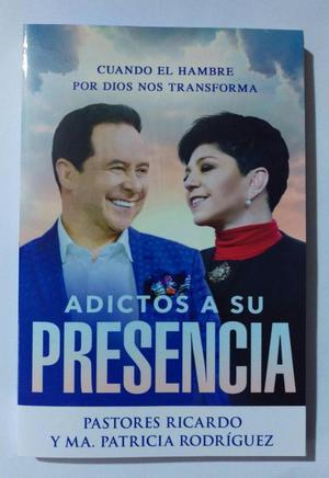 ADICTOS A SU PRESENCIA – PASTORES RICARDO Y PATRICIA