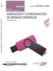 Manual. Instalación Y Configuración De Sistemas Operativos