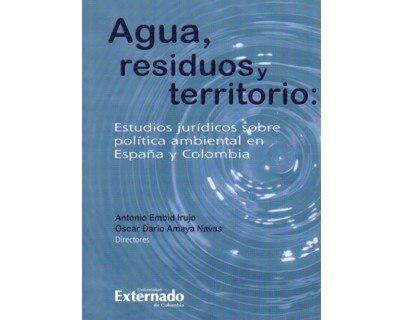 Agua, Residuos Y Territorio: Estudios Jurídicos Sobre