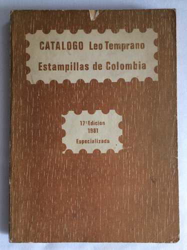 Catálogo De Estampillas Especializado Leo Temprano 1981